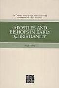 Apostles and Bishops in Early Christianity
