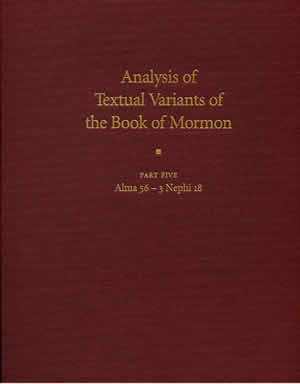 Analysis of Textual Variants of The Book of Mormon vol 5