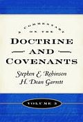 A Commentary on the Doctrine and Covenants vol 3