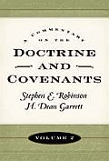 A Commentary on the Doctrine and Covenants vol 2