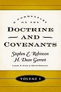 A Commentary on the Doctrine and Covenants vol 1
