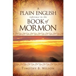 Plain English Reference to the Book of Mormon, A