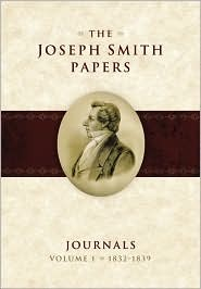 The Joseph Smith Papers, Journals vol. 1 1832-1839