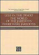 Lehi in the Desert, Collected Works of Hugh Nibley, Volume 5