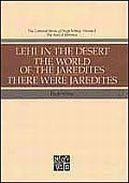 Lehi in the Desert, Collected Works of Hugh Nibley, Volume 5