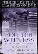 Fourth Witness, The Mary Whitmer Story, Eliza and I, Woman: The Pioneer (DVD)