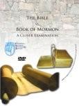 The Bible vs. The Book of Mormon: A Closer Examination (DVD)
