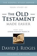 Your Study of the Old Testament Made Easier vol. 1