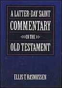 A Latter-day Saint Commentary on the Old Testament