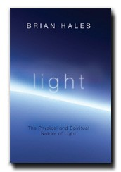 Light: The Physical and Spiritual Nature of Light
