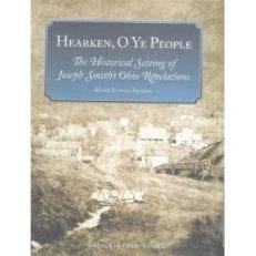 Hearken, O Ye People: the Historical Setting of Joseph Smith's Ohio Revelations