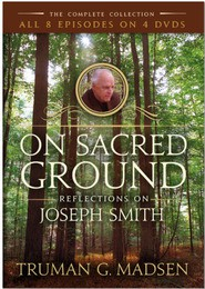 On Sacred Ground: Reflections on Joseph Smith (DVD)