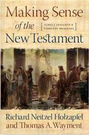 Making Sense of the New Testament
