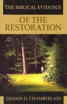 Biblical Evidences of the Restoration