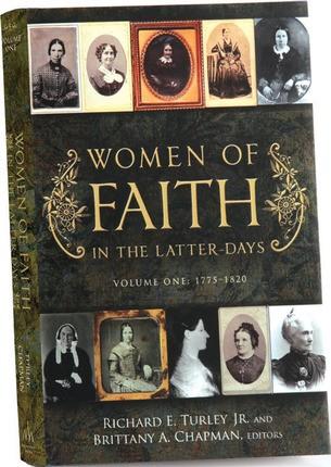 Women of Faith in the Latter Days, Volume 1, 1775-1820