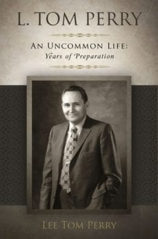 L. Tom Perry: An Uncommon Life, Years of Preparation