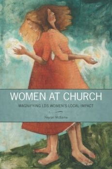 Pre-Order: Women at Church: Magnifying LDS Women's Local Impact