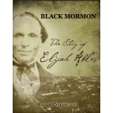 Black Mormon: The Story of Elijah Ables