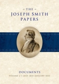 Joseph Smith Papers, Documents, The - Vol. 2 July 1831 - January 1833