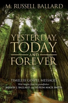 Yesterday, Today, and Forever: Timeless Gospel Messages