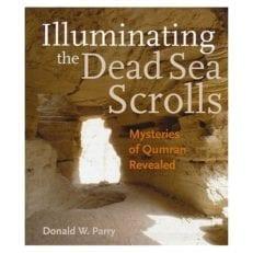 Illuminating the Dead Sea Scrolls: Mysteries of Qumran Revealed