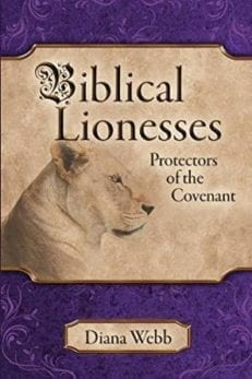 Biblical Lionesses: Protectors of the Covenant