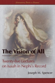 Vision of All, The: Twenty-five Lectures on Isaiah in Nephi's Record