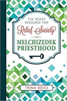 Ready Resource for Relief Society and Melchizedek Priesthood: 2018